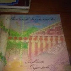 Discos de vinilo: BAILANDO LAS CUARENTA. SEVILLANAS ORQUESTADAS C12V. Lote 85953344