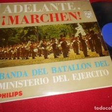 Discos de vinilo: BANDA DEL BATALLON DEL MINISTERIO DEL EJERCITO ADELANTE, ¡MARCHEN! LP 1958 PHILIPS SPAIN MILITAR. Lote 85977700