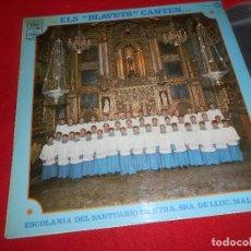 Discos de vinilo: ESCOLANIA SANTUARIO DE NTRA.SRA.DE LLUC MALLORCA ELS BLAVETS CANTEN LP 1970 PROMO SPAIN XIAN BOYS. Lote 85986124