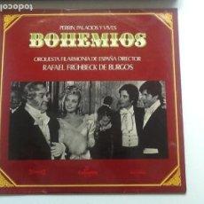 Discos de vinilo: BOHEMIOS PERRIN, PALACION Y VIVES. ORQUESTA FILARMONICA DE ESPAÑA . RAFAEL FRUHBECK DE BURGOS . Lote 86021164