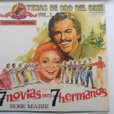 Discos de vinilo: 7 NOVIAS PARA 7 HERMANOS Y ROSE MARIE. TEMAS DE ORO DEL CINE VOL 1. Lote 86021468