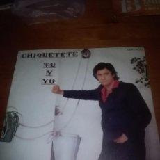 Discos de vinilo: CHIQUETETE TU Y YO. LA MOLINERA. MB2. Lote 86036676