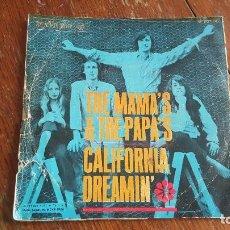 Discos de vinilo: THE MAMA´S AND THE PAPA´S. CALIFORNIA DREAMIN. MONDAY, MONDAY.. Lote 108609848