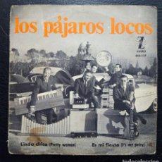 Discos de vinilo: SINGLE LOS PÁJAROS LOCOS - LINDA CHICA - ES MI FIESTA - ZAFIRO 1965.. Lote 86043332