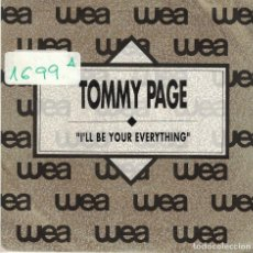 Discos de vinilo: TOMMY PAGE - I'LL BE YOUR EVERYTHING (SINGLE PROMO ESPAÑOL, WB RECORDS 1990). Lote 86095176