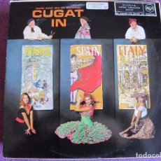 Discos de vinilo: LP - XAVIER CUGAT - CUGAT IN FRANCE, SPAIN AND ITALY (SPAIN, RCA 1960). Lote 86131024