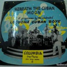 Discos de vinilo: LECUONA CUBAN BOYS - BAJO LA LUNA DE CUBA (COLUMBIA). RARO 10 PULGADAS-N. Lote 86138284