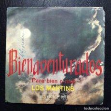Discos de vinilo: SINGLE LOS MARTINS - BIENAVENTURADOS - RCA VICTOR 1967.. Lote 86146704