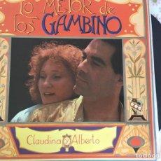 Discos de vinilo: LP LO MEJOR DE LOS GAMBINO-CLAUDINA Y ALBERTO. Lote 86148588