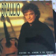 Discos de vinilo: LP BRAULIO-ENTRE EL AMOR Y EL DESEO. Lote 86150596