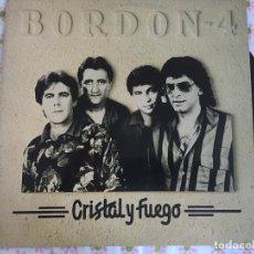 Discos de vinilo: LP BORDON 4-CRISTAL Y FUEGO. Lote 86150948