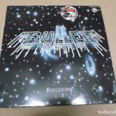 Discos de vinilo: BULLET (LP) EXECUTION AÑO 1981 – EDICION PROMOCIONAL. Lote 86153008