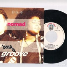 Discos de vinilo: NOMAD - JUST A GROOVE + I DONT'T WANNA BE THE LAST (SINGLE PROMO 7'' 1991, SPITFIRE MUSIC SPS-137). Lote 86198880