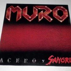 Discos de vinilo: LP MURO - ACERO Y SANGRE. Lote 51381041