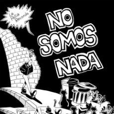 Discos de vinilo: LP LA POLLA RECORDS NO SOMOS NADA ROCK RADIKAL VASCO PUNK VINILO . Lote 86224368