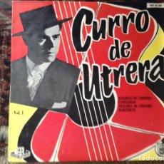 Discos de vinilo: CURRO DE UTRERA. Lote 86227962
