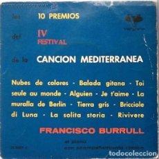 Discos de vinilo: FRANCISCO BURRULL - LOS 10 PREMIOS DEL IV FESTIVAL DE LA CANCIÓN MEDITERRÁNEA - EP VERGARA 1962. Lote 86231300
