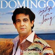 Discos de vinilo: PLACIDO DOMINGO / MY LIFE FOR A SONG (LP) 1983 (CBS). Lote 86236636