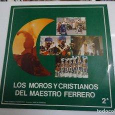 Discos de vinilo: DISCO DE VINILO LOS MOROS Y CRISTIANOS DEL MAESTRO FERRERO 1984. Lote 86238664