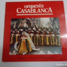 Discos de vinilo: DISCO DE VINILO ORQUESTA CASABLANCA CHIMO FESTA VALENCIANA 1980. Lote 86238796