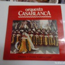 Discos de vinilo: DISCO DE VINILO ORQUESTA CASABLANCA CHIMO FESTA VALENCIANA 1980. Lote 86238860