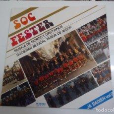 Discos de vinilo: DISCO DE VINILO SOC FESTER MUSICA DE MOROS Y CRISTIANOS SOCIEDAD MUSICAL NUEVA DE ALCOY 1988. Lote 86239184