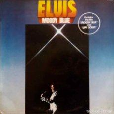 Discos de vinilo: ELVIS PRESLEY, MOODY BLUE. LP ESPAÑA 1977. Lote 86251068