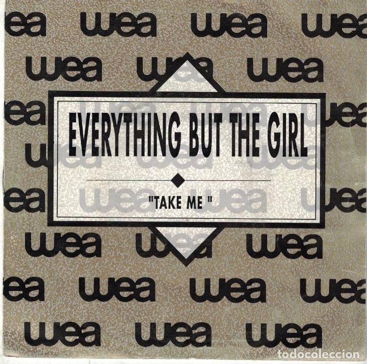 EVERYTHING BUT THE GIRL - TAKE ME (SINGLE PROMO ESPAÑOL, WEA 1990) (Música - Discos de Vinilo - Singles - Pop - Rock Extranjero de los 80)