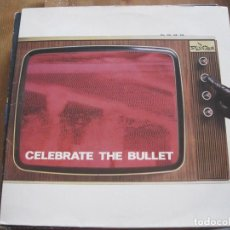 Discos de vinilo: SELECTER - CELEBRATE THE BULLET - LP CHRYSALIS UK 1981. Lote 86269924