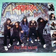 Discos de vinilo: ANTHRAX - I´M THE MAN. Lote 52367629
