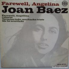 Discos de vinilo: JOAN BAEZ- FAREWELL, ANGELINA- SPANISH EP 1965- VINILO EN MUY BUEN ESTADO.. Lote 86279324