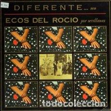 Discos de vinilo: SEVILLANAS - ECOS DEL ROCÍO - DIFERENTE (LP) 1991. Lote 86303288