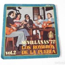 Discos de vinilo: LOS ROMEROS DE LA PUEBLA - SEVILLANAS '72. Lote 86305448
