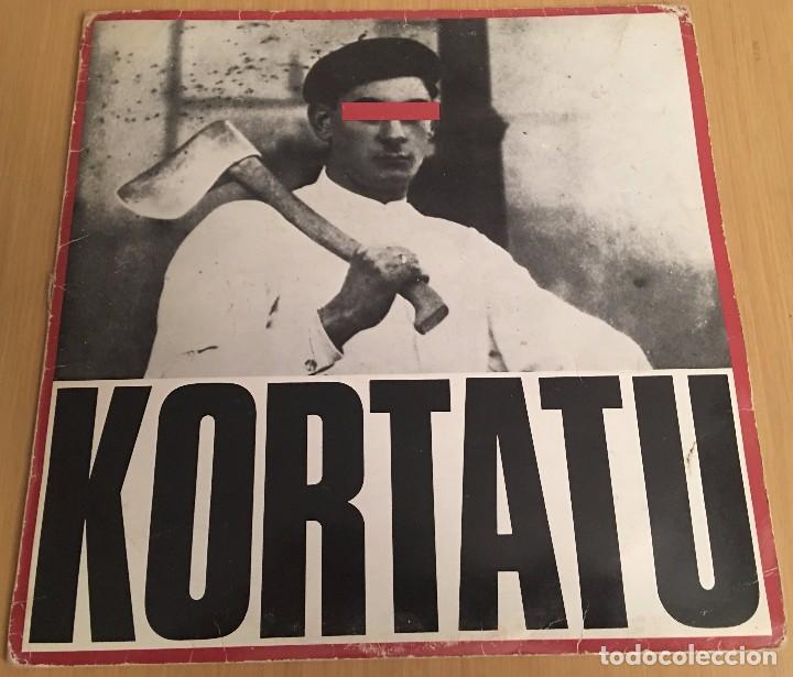 KORTATU - KORTATU - NUEVO SIN ESTRENAR RE EDICIÓN (Música - Discos - LP Vinilo - Punk - Hard Core)