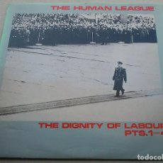 Discos de vinilo: THE HUMAN LEAGUE - THE DIGNITY OF LABOUR PARTS 1 - 4 - 1979 - EP. Lote 86319280