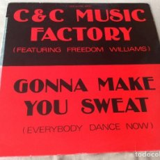 Discos de vinilo: C & C MUSIC FACTORY FEATURING FREEDOM WILLIAMS. GONNA MAKE YOU SWEAT (EVERYBODY DANCE NOW). SON1990. Lote 86350168