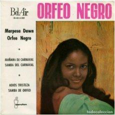 Discos de vinilo: MARPESA DAWN – ORFEO NEGRO - EP SPAIN 1960 - BEL AIR / IBEROFÓN IB-45-5.001. Lote 86391264