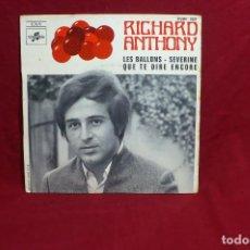 Discos de vinilo: RICHARD ANTHONY / LES BALLONS / SEVERINE / QUE TE DIRE ENCORE / COLUMBIA ESRF 1927 / 1968.. Lote 86392256
