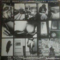 Discos de vinilo: OVIDI MONTLLOR - DIU CORAL ROMPUT (ARIOLA 1979 DOBLE LP) MUY DIFICIL. INCLUYE LIBRETO 14 PAG.. Lote 86397604