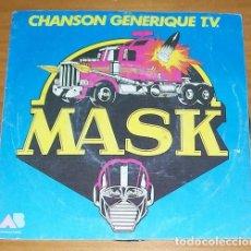 Discos de vinilo: MASK -SINGLE VINILO 7''- BSO OST SERIE TV FRANCESA ANIMACION. Lote 86410656