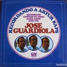 Discos de vinilo: LP - JOSE GUARDIOLA - RECORDANDO A ARTUR KAPS (SPAIN, GRAMUSIC 1976). Lote 86413232