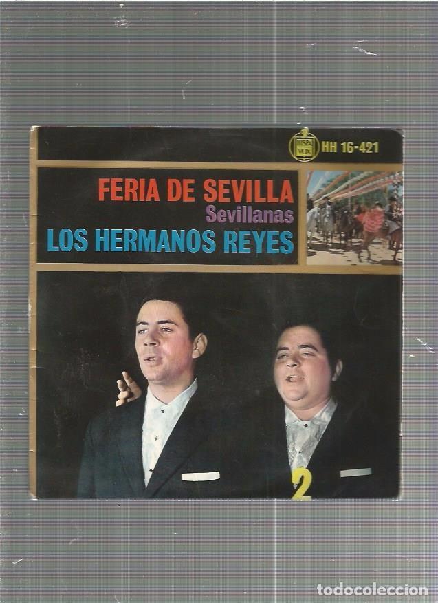 HERMANOS REYES (Música - Discos - Singles Vinilo - Flamenco, Canción española y Cuplé)