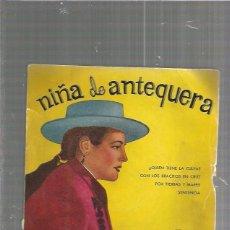 Disques de vinyle: NIÑA DE ANTEQUERA QUIEN TIENE LA CULPA. Lote 86418528