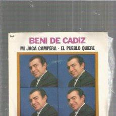 Discos de vinilo: BENI CADIZ JACA CAMPERA. Lote 86418892