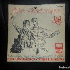 Discos de vinilo: EL DUO DINAMICO - ESOS OJITOS NEGROS/ TU SERAS LA PRIMERA - 1965. Lote 86433120