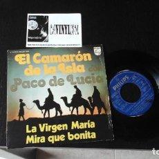 Discos de vinilo: ?EL CAMARON DE LA ISLA CON PACO DE LUCIA. LA VIRGEN MARIA / MIRA QUE BONITA.PHILIPS 1974. Lote 86433580