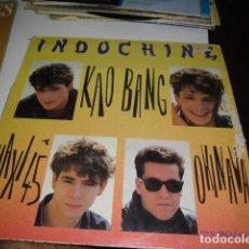 Discos de vinilo: BAL-2 DISCO GRANDE 12 PULGADAS INDOCHINE KAO BANG. Lote 86512316