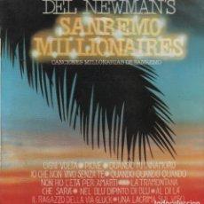Discos de vinilo: DEL NEWMAN'S - SANREMO MILLIONAIRES - CANCIONES MILLONARIAS DE SANREMO LP RCA DE 1982 ,RF-2960. Lote 86521940