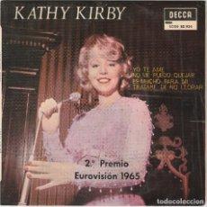 Discos de vinilo: KATHY KIRBY - YO TE AME + 3 (EP DECCA 1965 ESPAÑA) EUROVISION 1965. Lote 86563188