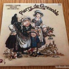 Discos de vinilo: GABRIEL ET MARIE YACOUB (DE MALICORNE) PIERRE DE GRENOBLE LP VINILO MDISCO MÚSICA. Lote 86566480